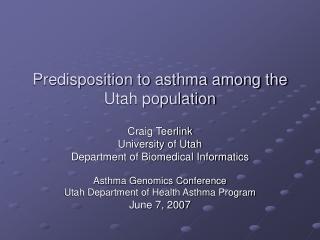 Predisposition to asthma among the Utah population