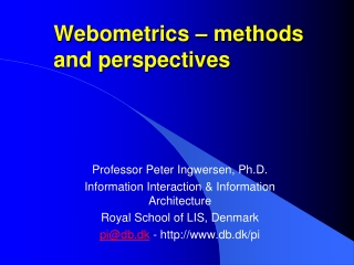 Webometrics  – methods and perspectives