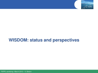 WISDOM: status and perspectives