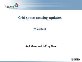 Grid space coating-updates 05/01/2012