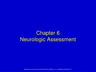 Chapter 6 Neurologic Assessment