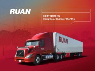 HEAT STRESS Hazards of Summer Months