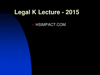 Legal K Lecture - 2015