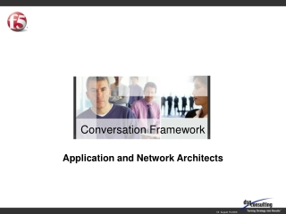 Conversation Framework Application and Network Architects