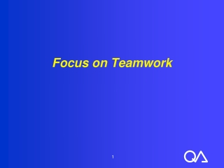 Focus on Teamwork