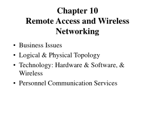 Chapter 10 Remote Access and Wireless Networking