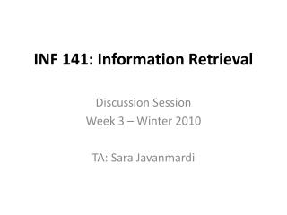 INF 141: Information Retrieval