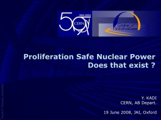 Proliferation Safe Nuclear Power  Does that exist ?