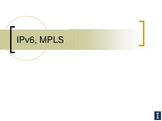 IPv6, MPLS