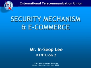 SECURITY MECHANISM & E-COMMERCE