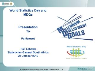 World Statistics Day and MDGs Presentation To Parliament  Pali Lehohla