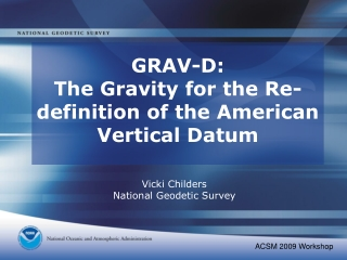 GRAV-D: The Gravity for the Re-definition of the American Vertical Datum
