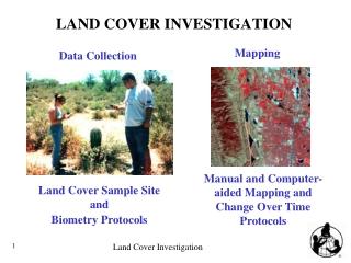 LAND COVER INVESTIGATION