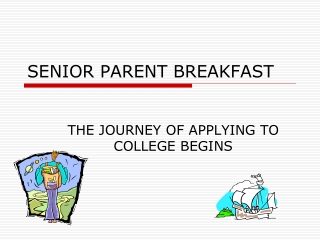 SENIOR PARENT BREAKFAST
