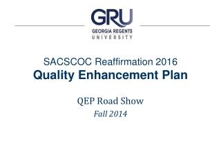 SACSCOC Reaffirmation 2016 Quality Enhancement Plan