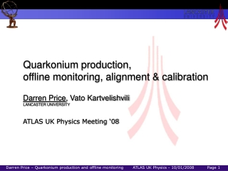 Quarkonium production,  offline monitoring, alignment & calibration