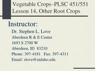 Vegetable Crops–PLSC 451/551 Lesson 14, Other Root Crops
