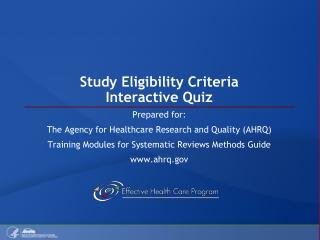 Study Eligibility Criteria Interactive Quiz
