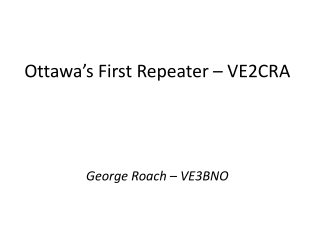 Ottawa's First Repeater – VE2CRA
