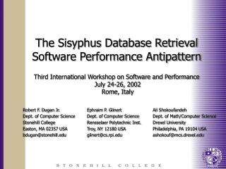 The Sisyphus Database Retrieval Software Performance Antipattern