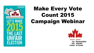 Make Every Vote Count 2015  Campaign Webinar