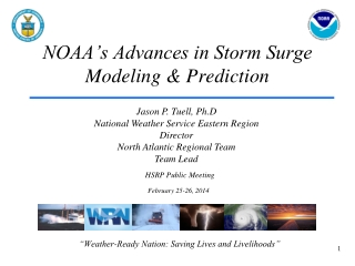 NOAA's Advances in Storm Surge Modeling & Prediction