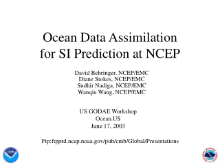 Ocean Data Assimilation for SI Prediction at NCEP