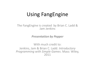 Using FangEngine
