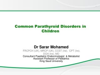 Common Parathyroid Disorders in Children