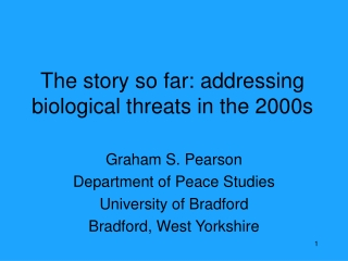 The story so far: addressing biological threats in the 2000s
