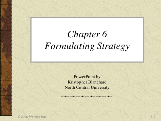 Chapter 6 Formulating Strategy