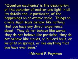 Lecture 10: The Schrödinger Equation