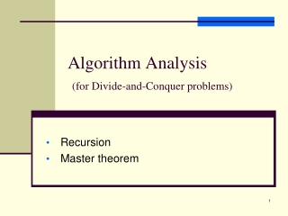 Algorithm Analysis (for Divide-and-Conquer problems)