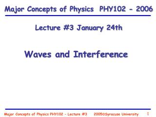 Major Concepts of Physics PHY102 – Lecture #3