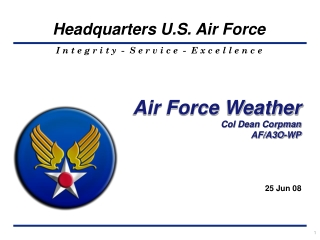 Air Force Weather Col Dean Corpman AF/A3O-WP