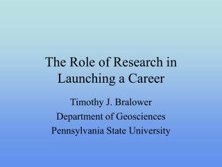 The Role of Research in Launching a Career