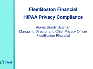 FleetBoston Financial  HIPAA Privacy Compliance  Agnes Bundy Scanlan