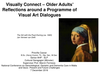 Visually Connect – Older Adults' Reflections around a Programme of Visual Art Dialogues