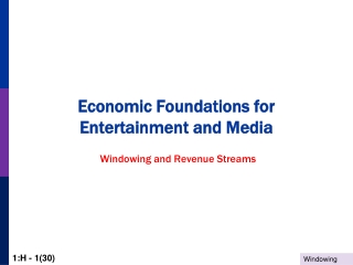 Economic Foundations for Entertainment and Media