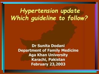 Hypertension update Which guideline to follow?