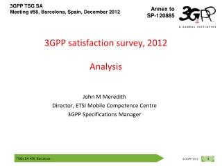3GPP satisfaction survey, 2012 Analysis