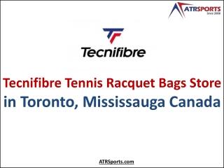 Tecnifibre Tennis Racquet Bags Store in Toronto, Mississauga Canada - ATR Sports