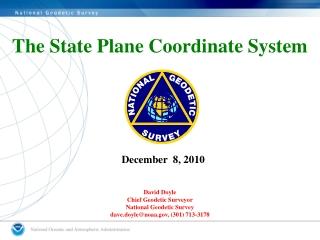 David Doyle Chief Geodetic Surveyor National Geodetic Survey dave.doyle@noaa, (301) 713-3178