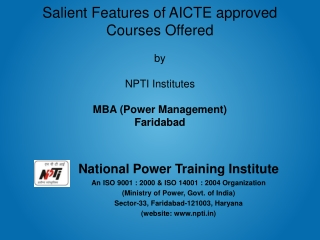 Salient Features of AICTE approved  Courses Offered  by  NPTI Institutes MBA (Power Management)
