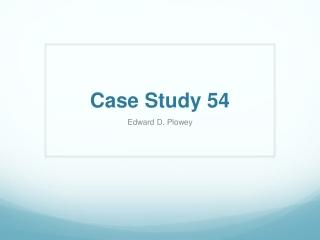 Case Study 54