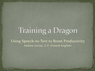 Training a Dragon