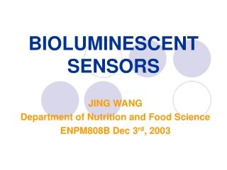 BIOLUMINESCENT SENSORS