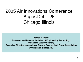 2005 Air Innovations Conference August 24 – 26 Chicago Illinois