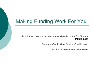 Making Funding Work For You