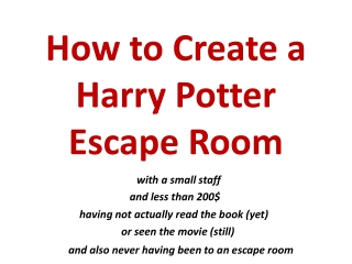 How to Create a Harry Potter Escape Room